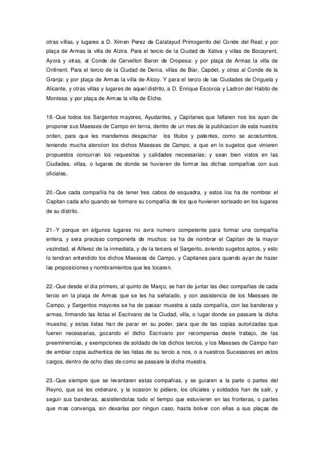 otras villas, y lugares a D. Ximen Perez de Calatayud Primogenito del Conde del Real; y por plaça de Armas la villa de Alz...
