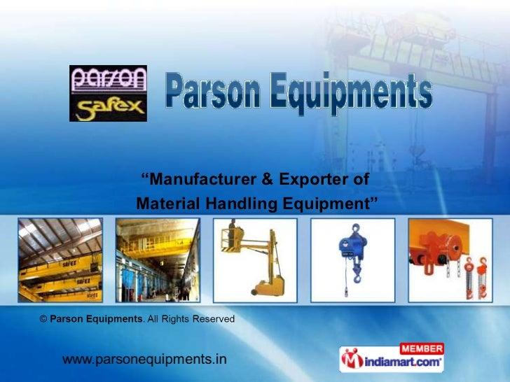 """Manufacturer & Exporter of Material Handling Equipment"""