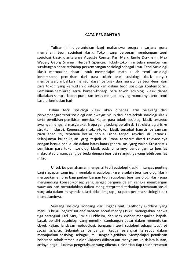 KATA PENGANTAR  Tulisan ini diperuntukan bagi mahasiswa program sarjana guna memahami teori sosiologi klasik. Tokoh yang b...