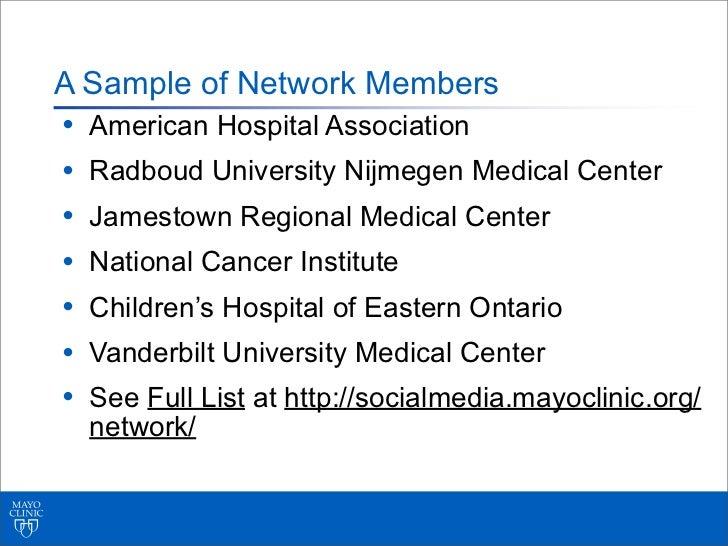 A Sample of Network Members•   American Hospital Association•   Radboud University Nijmegen Medical Center•   Jamestown Re...