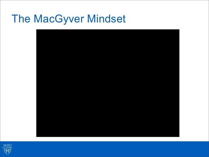 The MacGyver Mindset