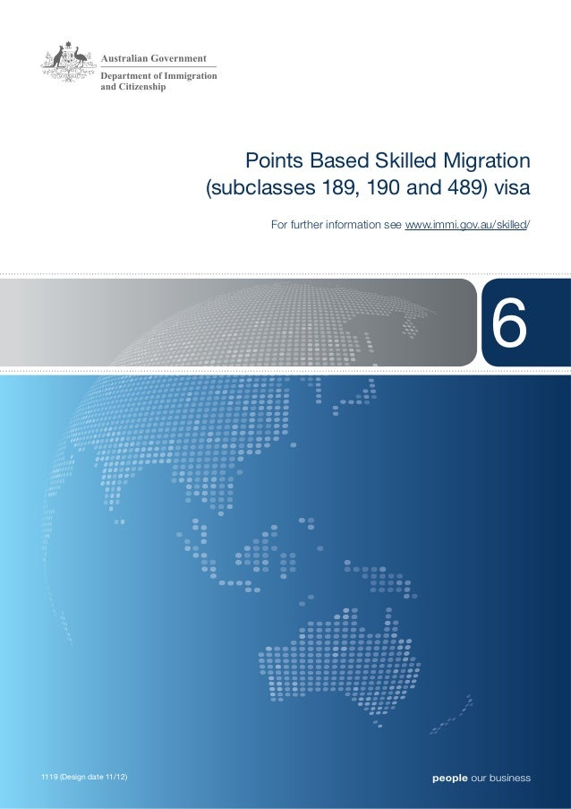 Points Based Skilled Migration                           (subclasses 189, 190 and 489) visa                               ...