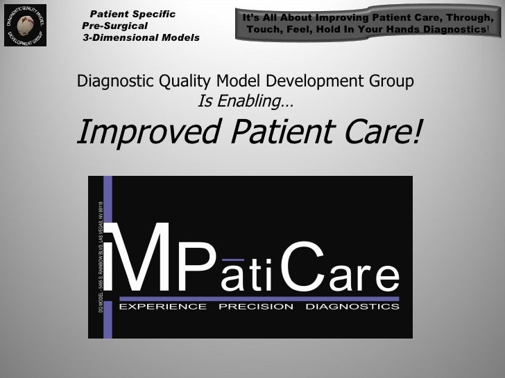 Diagnostic Quality Model Development Group   Is Enabling…  Improved Patient Care!