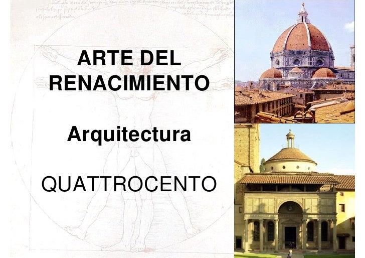 Arte renacimiento arquitectura quattrocento for Que es arte arquitectura
