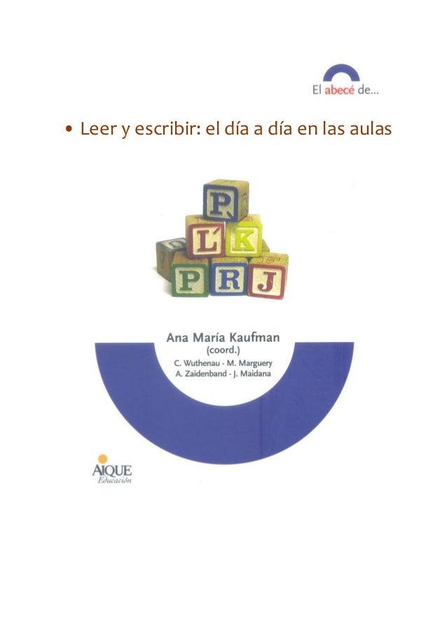 •Leeryescribir:eldíaadíaenlasaulas