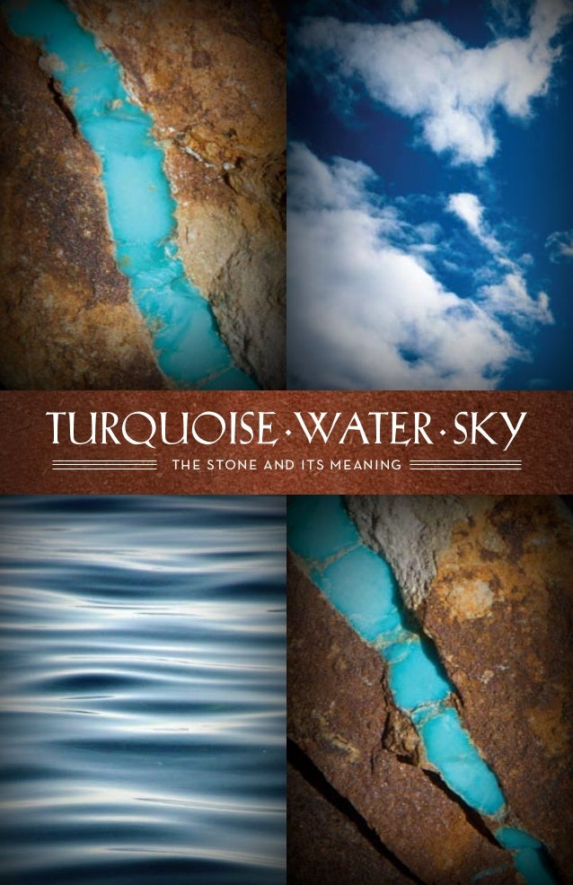 TURQUOISE·WATER·SKY the stone and its meaning