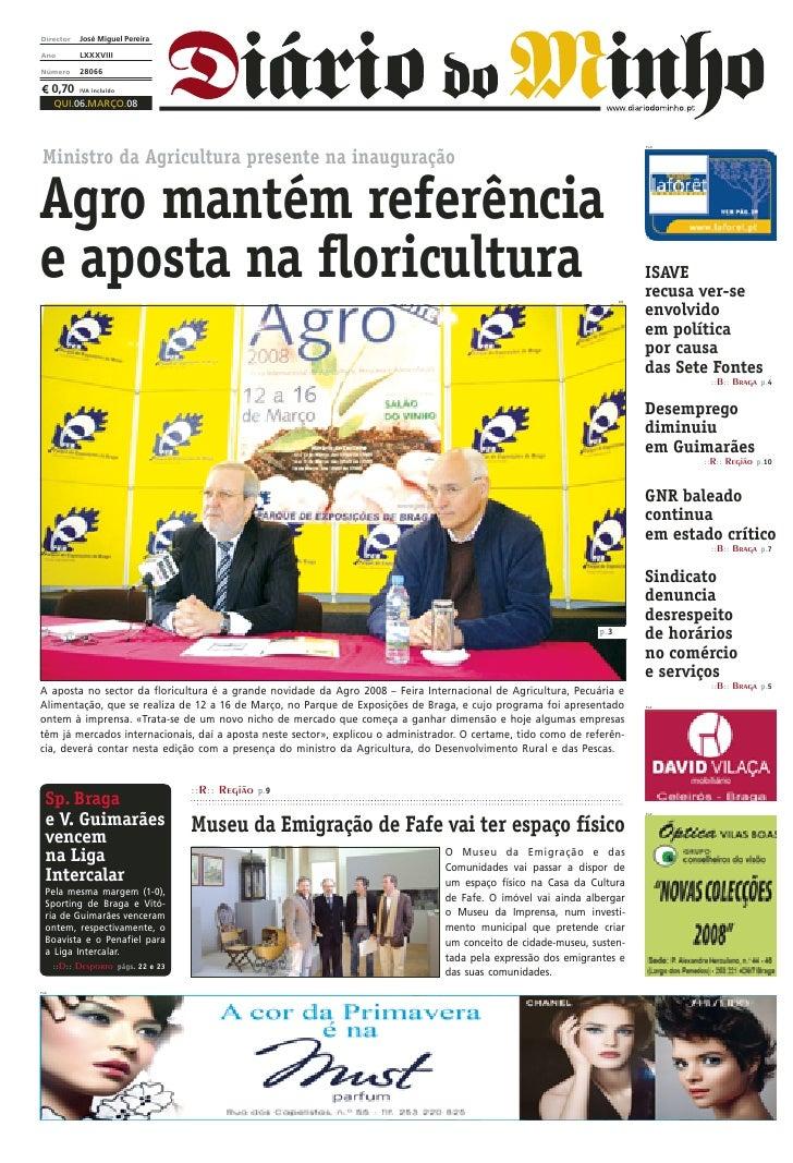Director     José Miguel Pereira  Ano          LXXXVIII  Número       28066        0,70   IVA incluído        QUI.06.MARÇO...