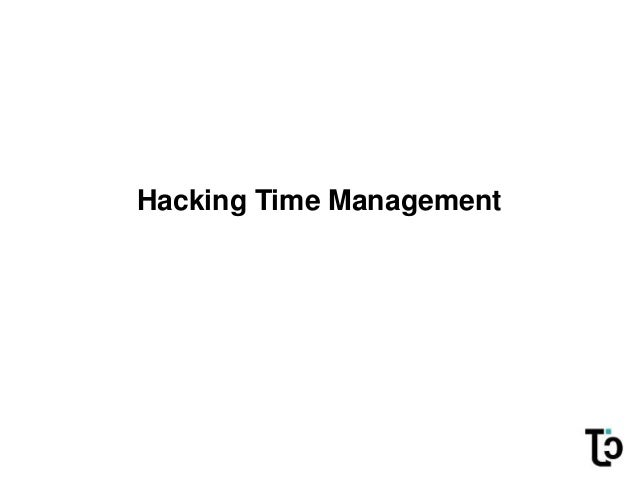 Hacking Time Management