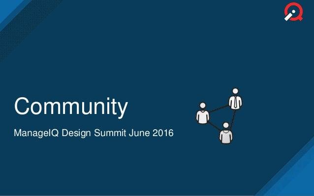 Community ManageIQ Design Summit June 2016