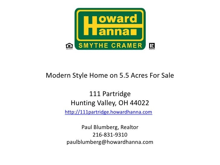 Modern Style Home on 5.5 Acres For Sale111 Partridge Hunting Valley, OH 44022http://111partridge.howardhanna.comListed b...