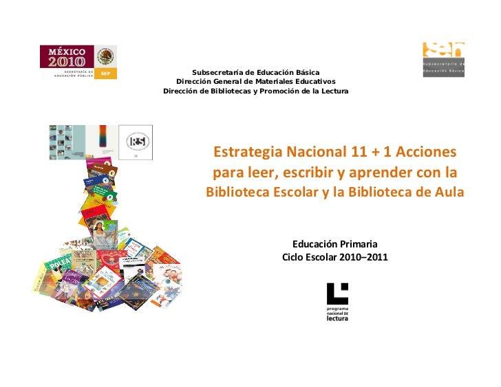 Subsecretaría de Educación Básica        Dirección General de Materiales Educativos    Dirección de Bibliotecas y Promoci...