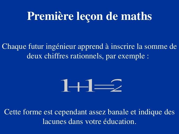 Première leçon de mathsChaque futur ingénieur apprend à inscrire la somme de      deux chiffres rationnels, par exemple :C...