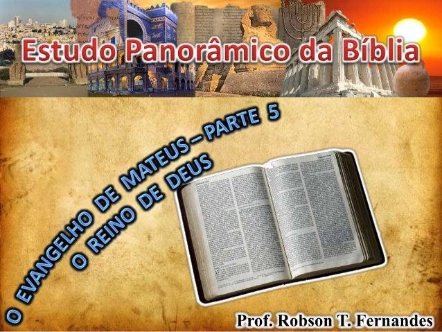 MATEUS  IMPLICAÇÕES DO REINO DE DEUSPRIORIDADE E IMPORTÂNCIA        Mt 6:33COMUNHÃO E NÃO-ACEPÇÃO          Mt 8:11CONSCIÊN...