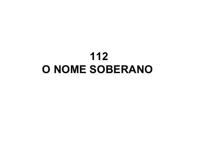 112 O NOME SOBERANO