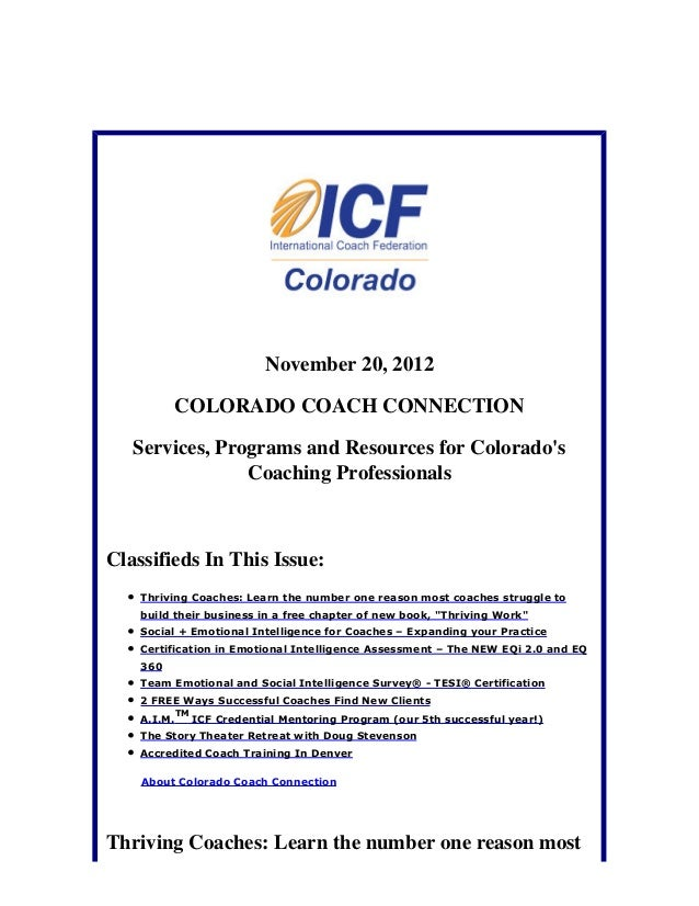 November 20, 2012          COLORADO COACH CONNECTION   Services, Programs and Resources for Colorados                Coach...