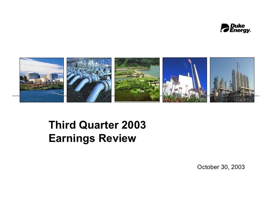 Third Quarter 2003 Earnings Review                       October 30, 2003