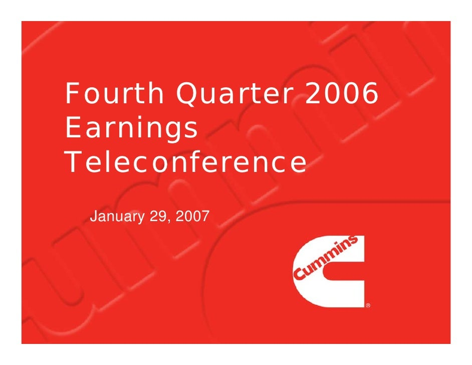 Fourth Quarter 2006 Earnings Teleconference  January 29, 2007