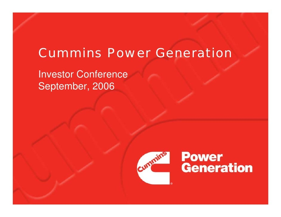 Cummins Power Generation Investor Conference September, 2006