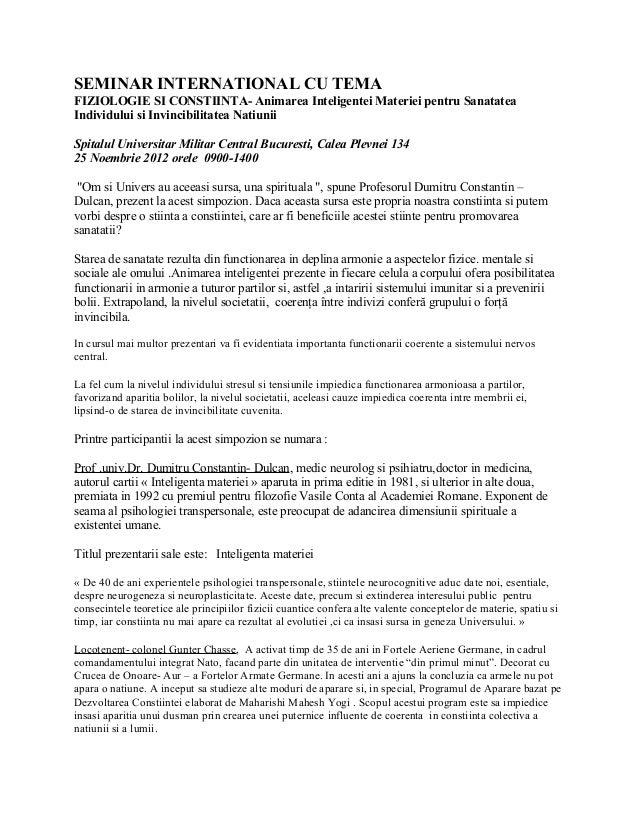 SEMINAR INTERNATIONAL CU TEMAFIZIOLOGIE SI CONSTIINTA- Animarea Inteligentei Materiei pentru SanatateaIndividului si Invin...