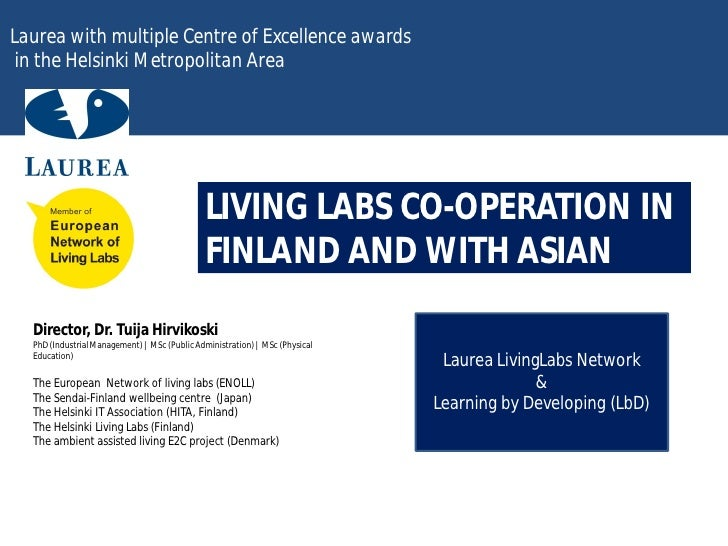 Laurea with multiple Centre of Excellence awards in the Helsinki Metropolitan Area                                        ...