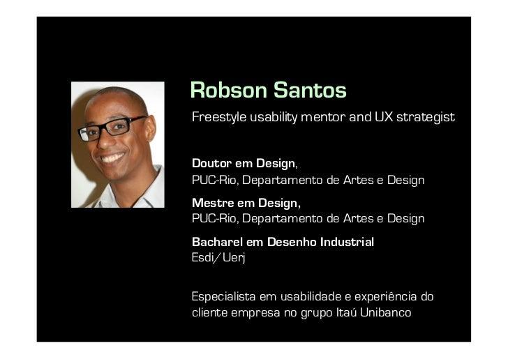 ISA11 - Rosbson Santos - Usabilidade Contextual Slide 2