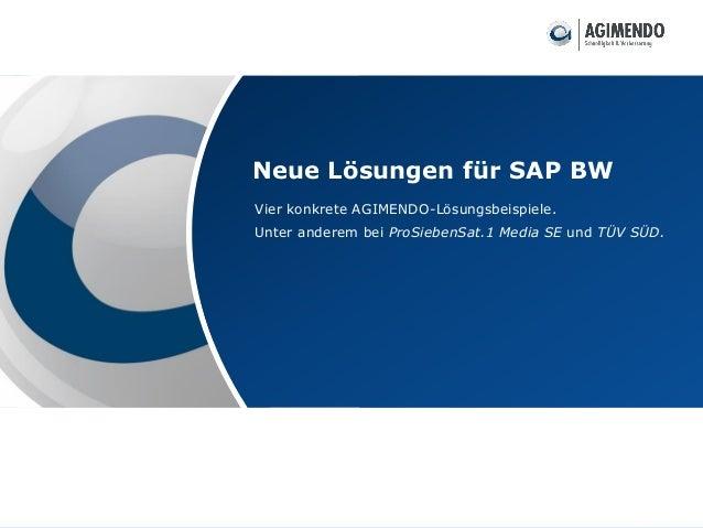 © IBsolution GmbH Vier konkrete AGIMENDO-Lösungsbeispiele. Unter anderem bei ProSiebenSat.1 Media SE und TÜV SÜD. Neue Lös...