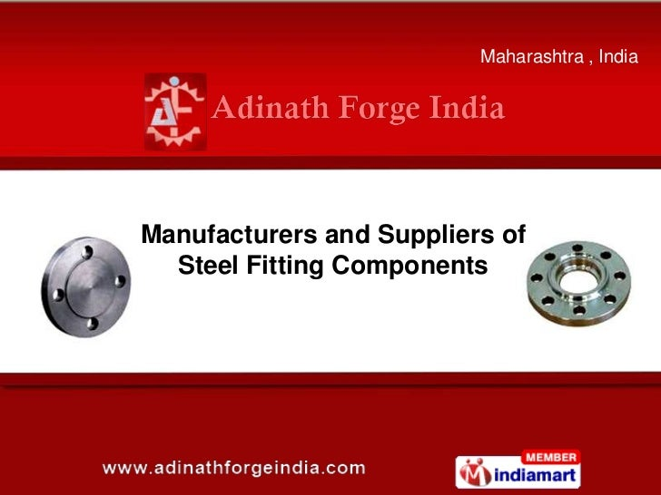 Maharashtra , IndiaManufacturers and Suppliers of  Steel Fitting Components
