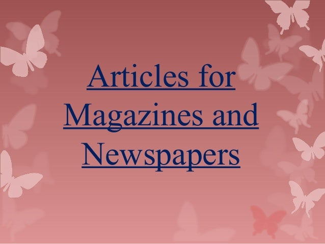 Articles for Magazines and Newspapers