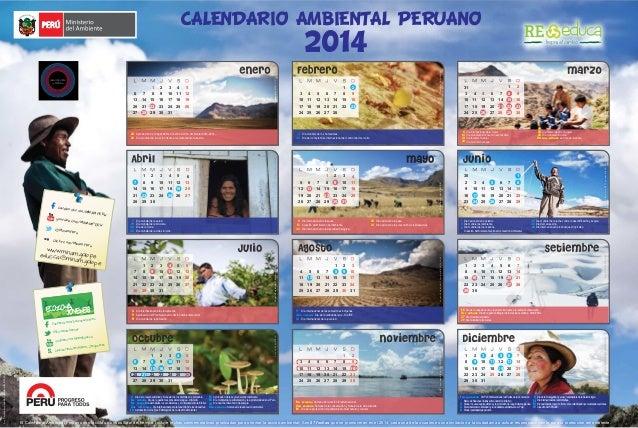 CALENDARIO AMBIENTAL PERUANO 2014 71 3 6 9 10 11 12 13 14 15 16 17 18 19 20 21 22 23 24 25 26 27 28 29 30 31 2 8 4 5 Foto:...