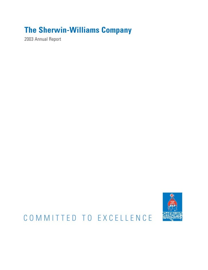 The Sherwin-Williams Company 2003 Annual Report     COMMITTED TO EXCELLENCE