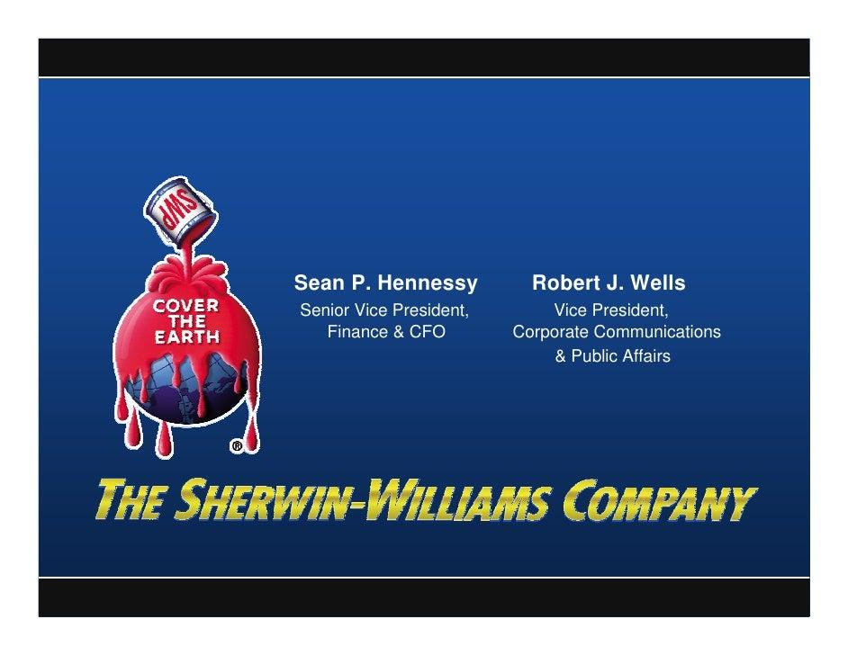 Sean P. Hennessy           Robert J. Wells Senior Vice President,       Vice President,    Finance & CFO         Corporate...