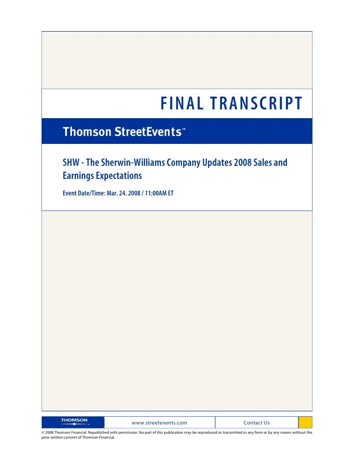 FINAL TRANSCRIPT              SHW - The Sherwin-Williams Company Updates 2008 Sales and             Earnings Expectations ...
