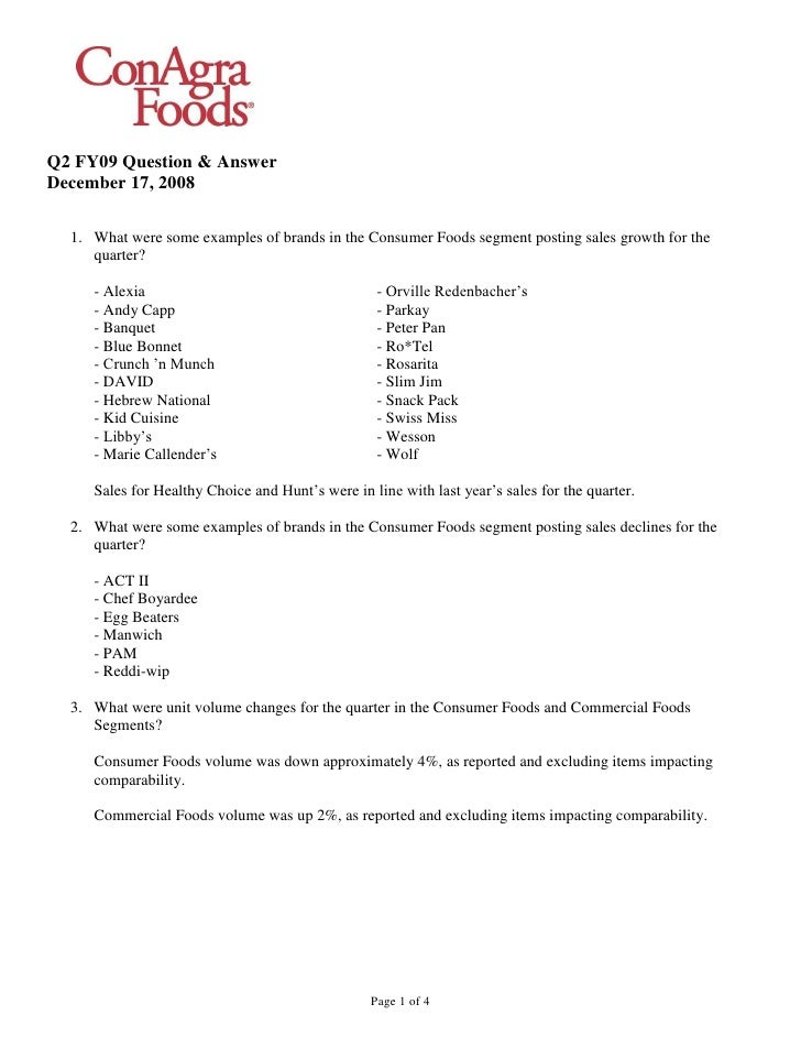 Q2 FY09 Question & Answer December 17, 2008    1. What were some examples of brands in the Consumer Foods segment posting ...