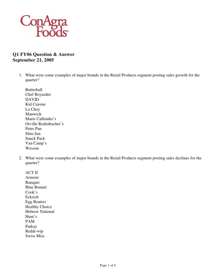 Q1 FY06 Question & Answer September 21, 2005    1. What were some examples of major brands in the Retail Products segment ...