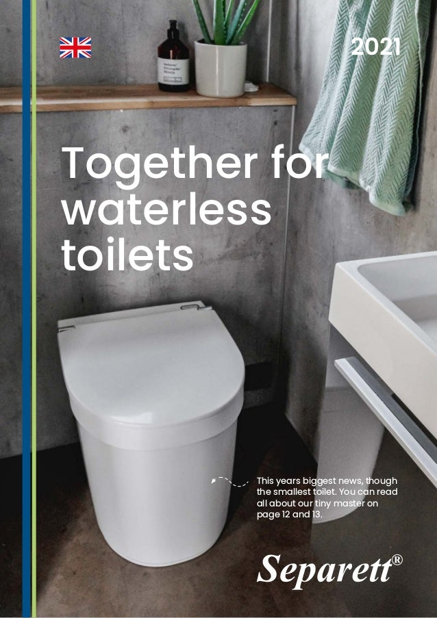 This years biggest news, though the smallest toilet. You can read all about our tiny master on page 12 and 13. Together fo...