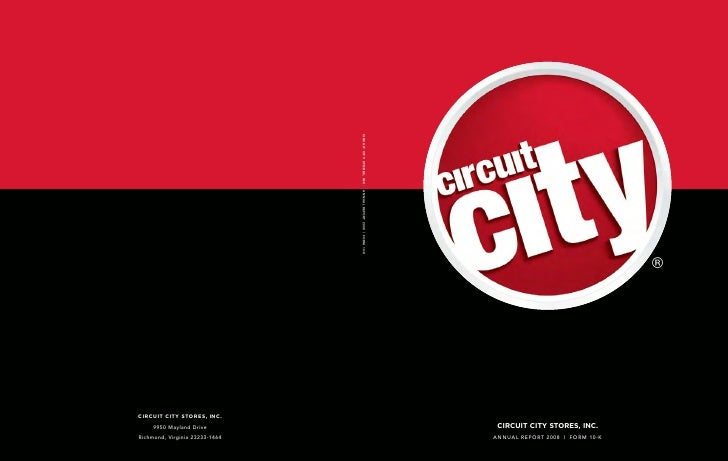 ®      CIRCUIT CITY STORES, INC. ANNUAL REPORT 2008 | FORM 10-K