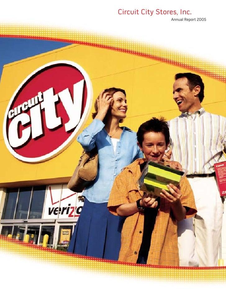 Circuit City Stores, Inc.                   Annual Report 2005