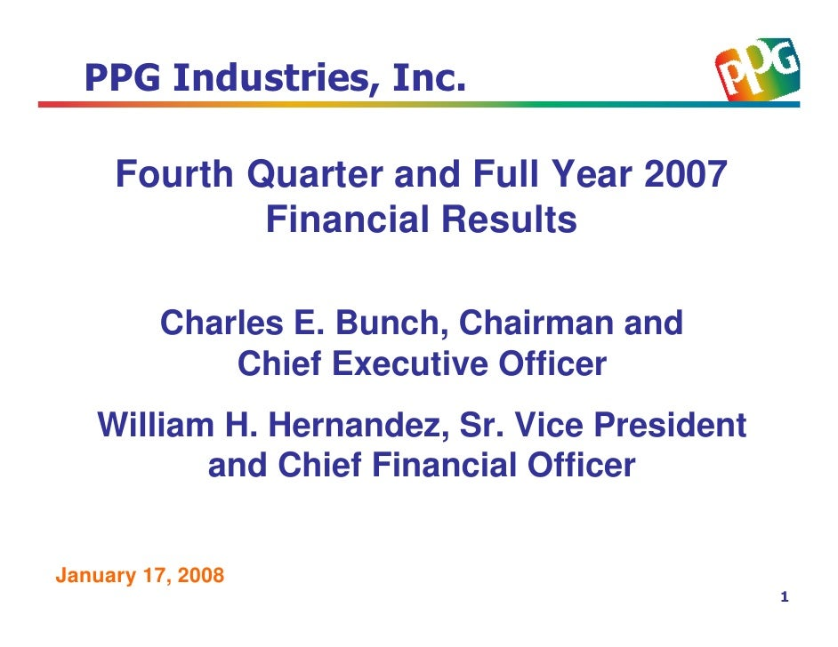 Fourth Quarter and Full Year 2007              Financial Results           Charles E. Bunch, Chairman and              Chi...