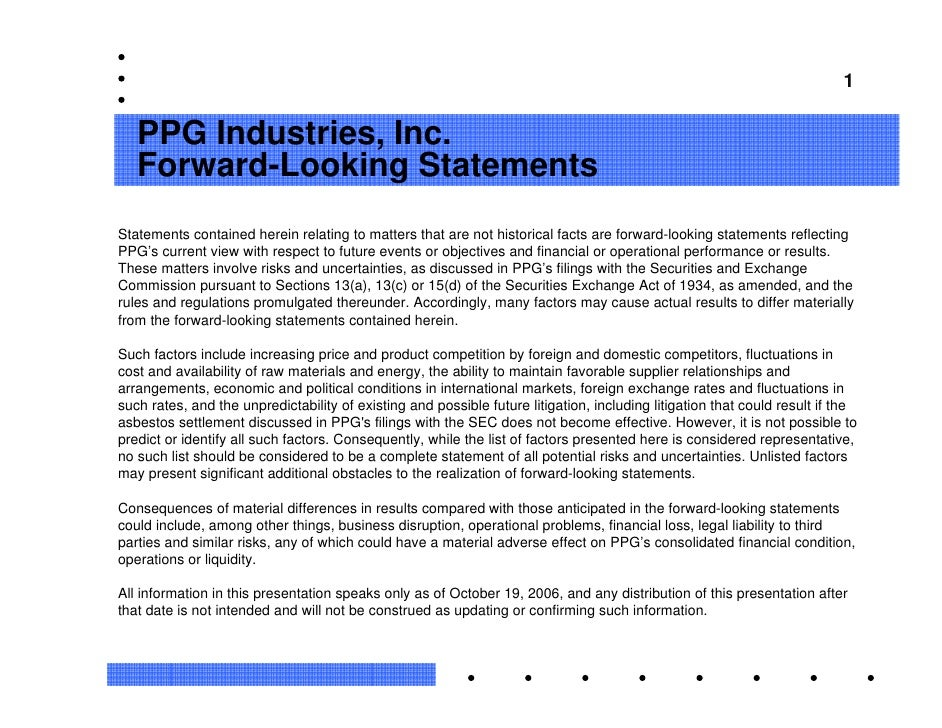 1      PPG Industries, Inc.    Forward-Looking Statements Statements contained herein relating to matters that are not his...