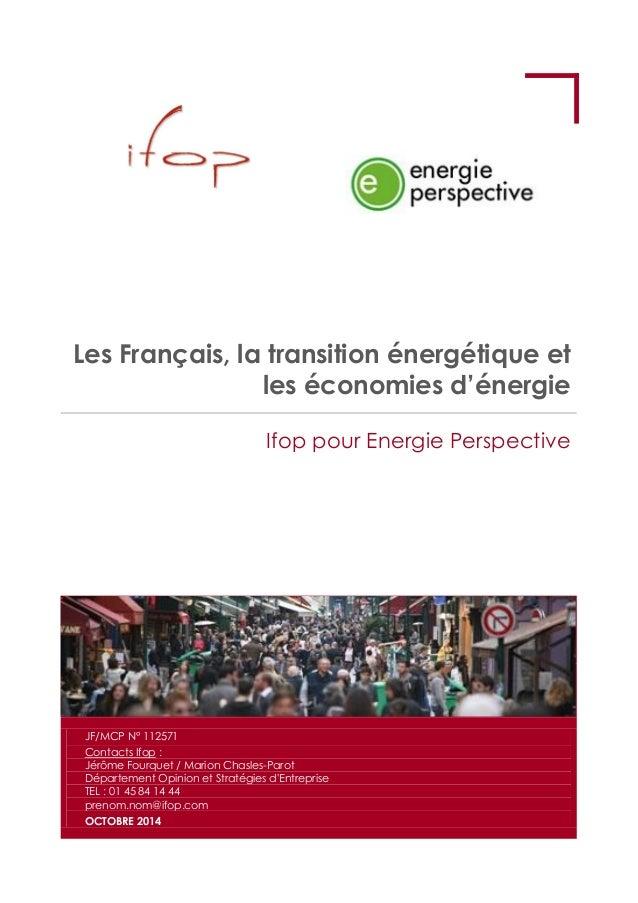 Les Français, la transition énergétique et  les économies d'énergie  Ifop pour Energie Perspective  JF/MCP N° 112571  Cont...