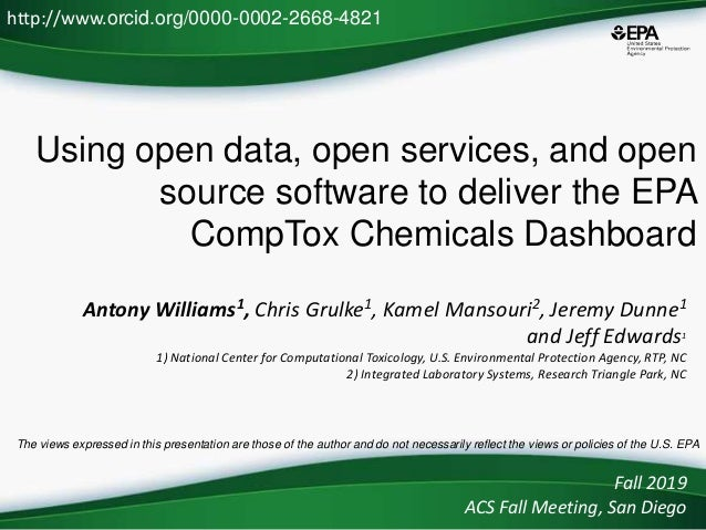 Using open data, open services, and open source software to deliver the EPA CompTox Chemicals Dashboard Antony Williams1, ...