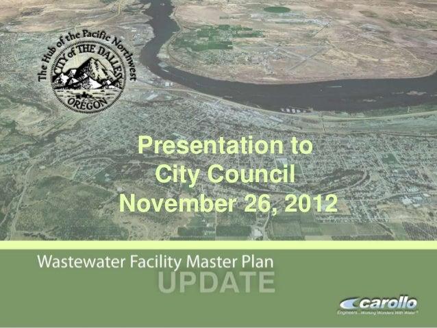 Presentation to                                         City Council                                       November 26, 20...