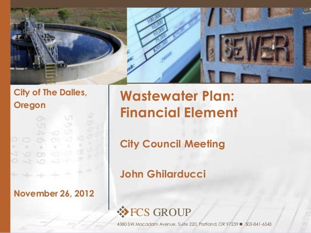 City of The Dalles,                       Wastewater Plan:Oregon                       Financial Element                  ...