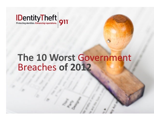 The 10 Worst Government Breaches of 2012