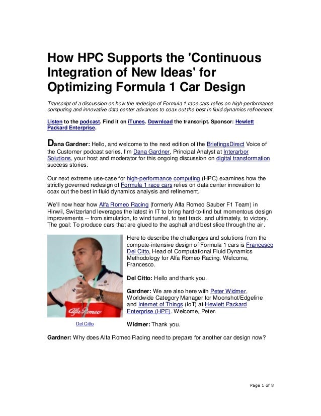 Page 1 of 8 How HPC Supports the 'Continuous Integration of New Ideas' for Optimizing Formula 1 Car Design Transcript of a...