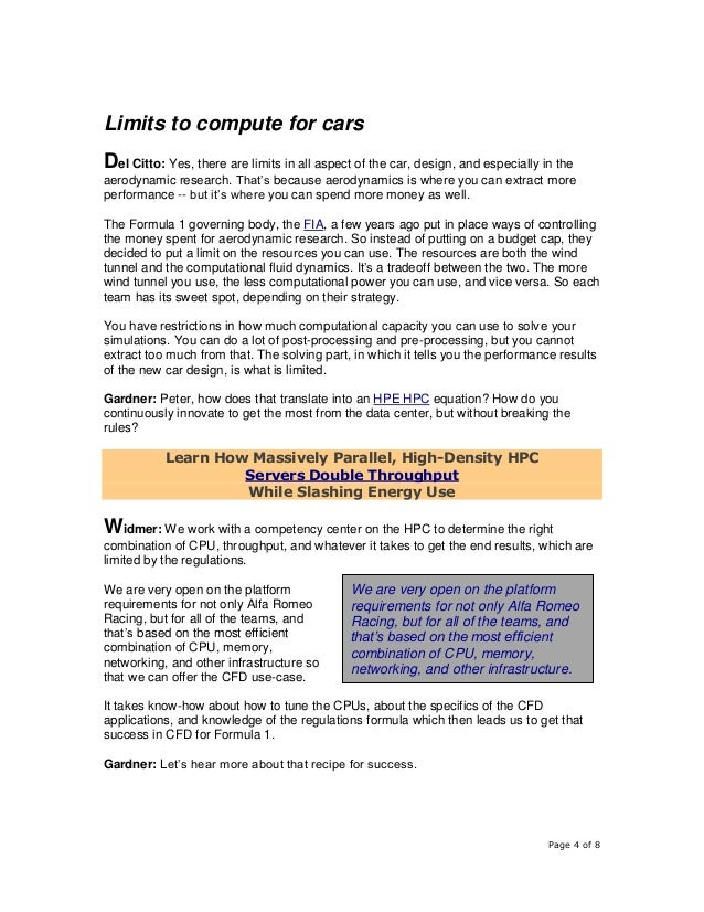 Page 4 of 8 Limits to compute for cars Del Citto: Yes, there are limits in all aspect of the car, design, and especially i...