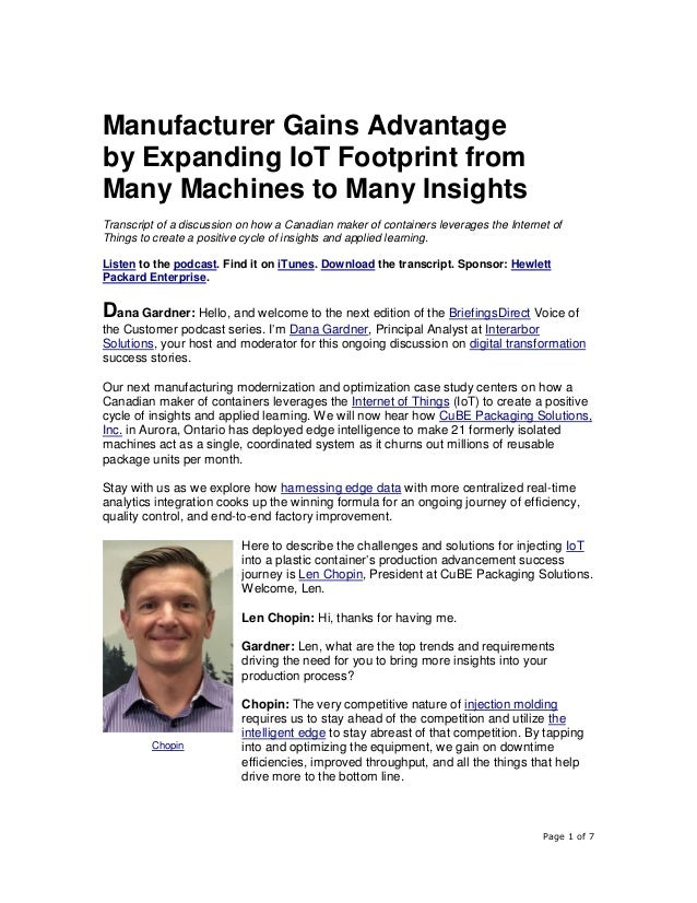 Page 1 of 7 Manufacturer Gains Advantage by Expanding IoT Footprint from Many Machines to Many Insights Transcript of a di...
