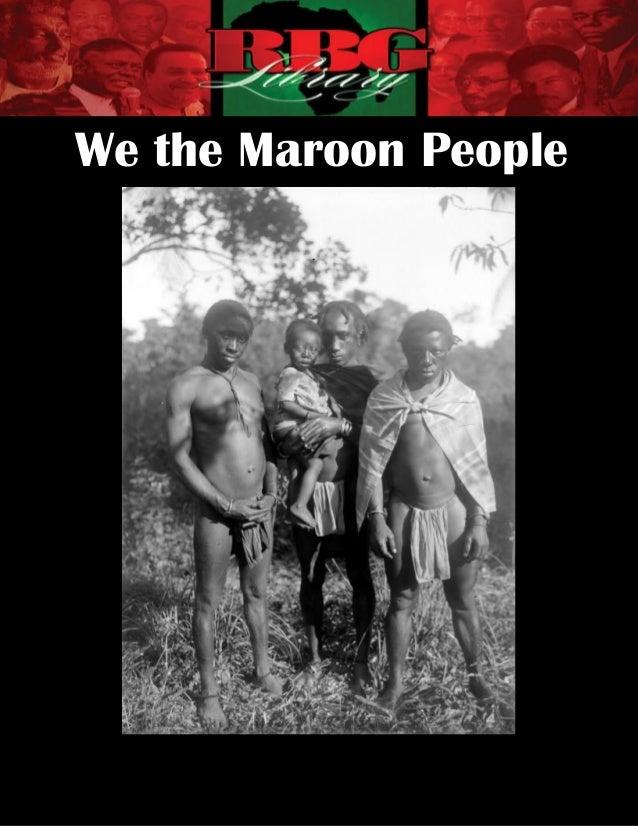 We the Maroon People                  [1]       RBG | We the Maroon People