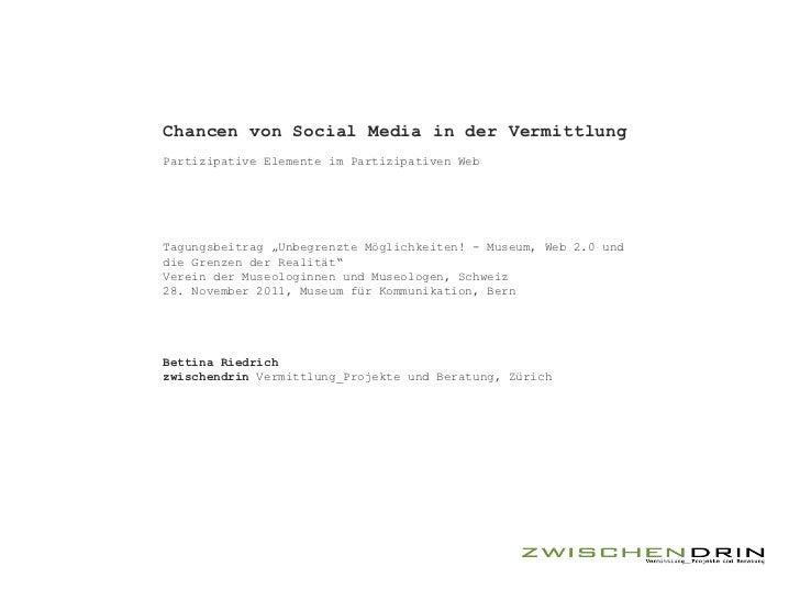 """Chancen von Social Media in der VermittlungPartizipative Elemente im Partizipativen WebTagungsbeitrag """"Unbegrenzte Möglich..."""