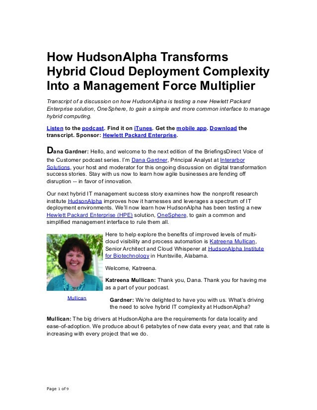 How HudsonAlpha Transforms Hybrid Cloud Deployment Complexity Into a Management Force Multiplier Transcript of a discussio...
